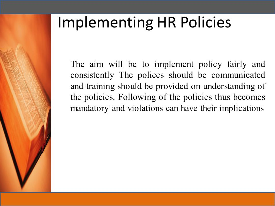 Implementing HR Policies