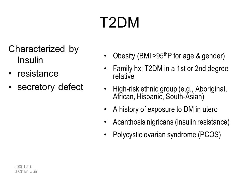 T2DM Characterized by Insulin resistance secretory defect