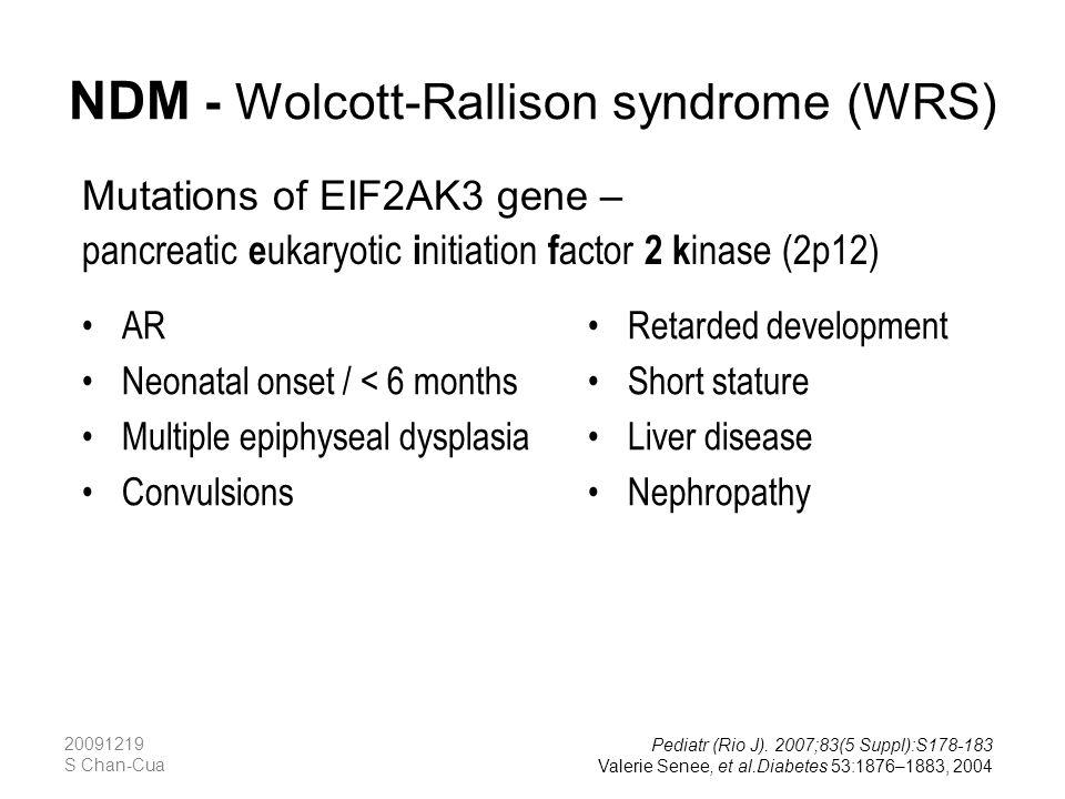 NDM - Wolcott-Rallison syndrome (WRS)