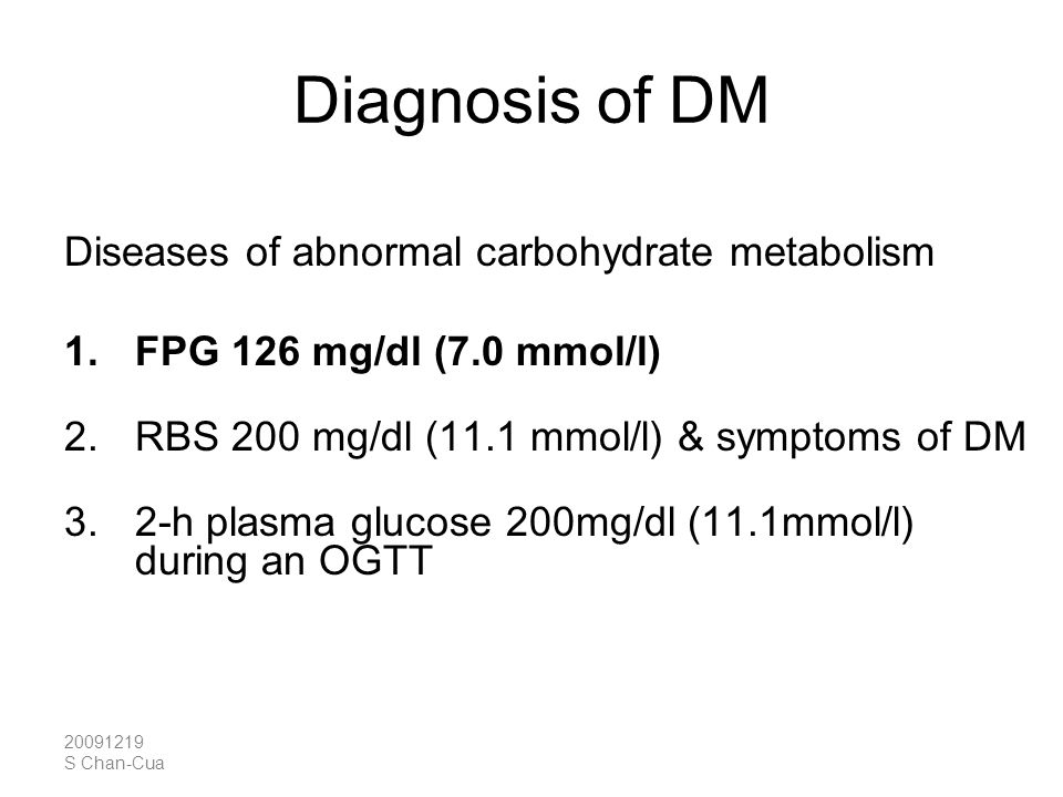 Diagnosis of DM Diseases of abnormal carbohydrate metabolism
