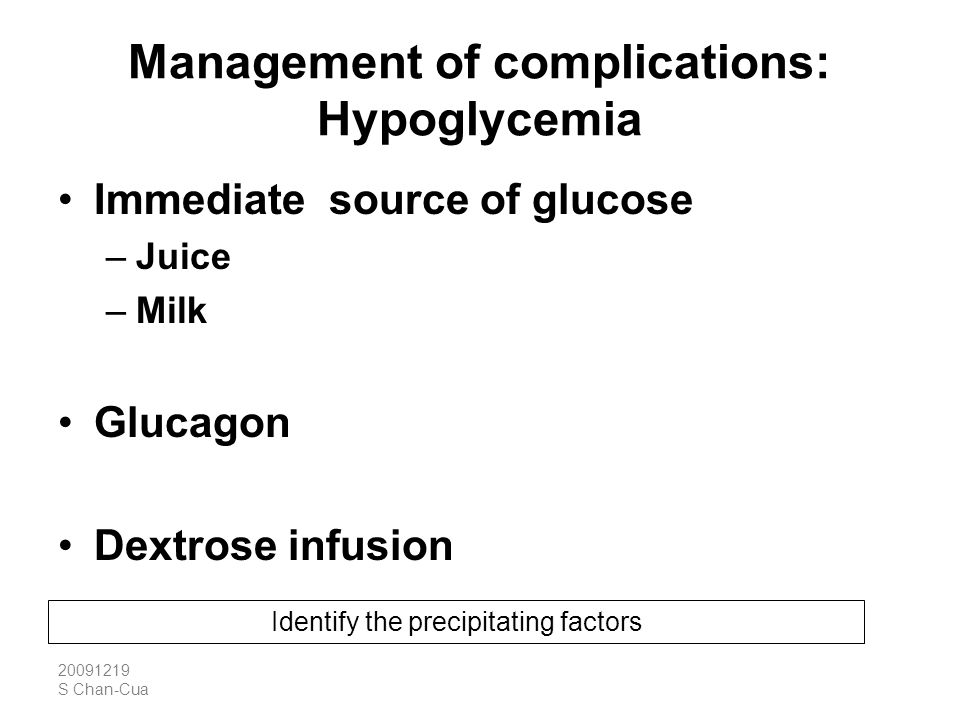 Management of complications: Hypoglycemia
