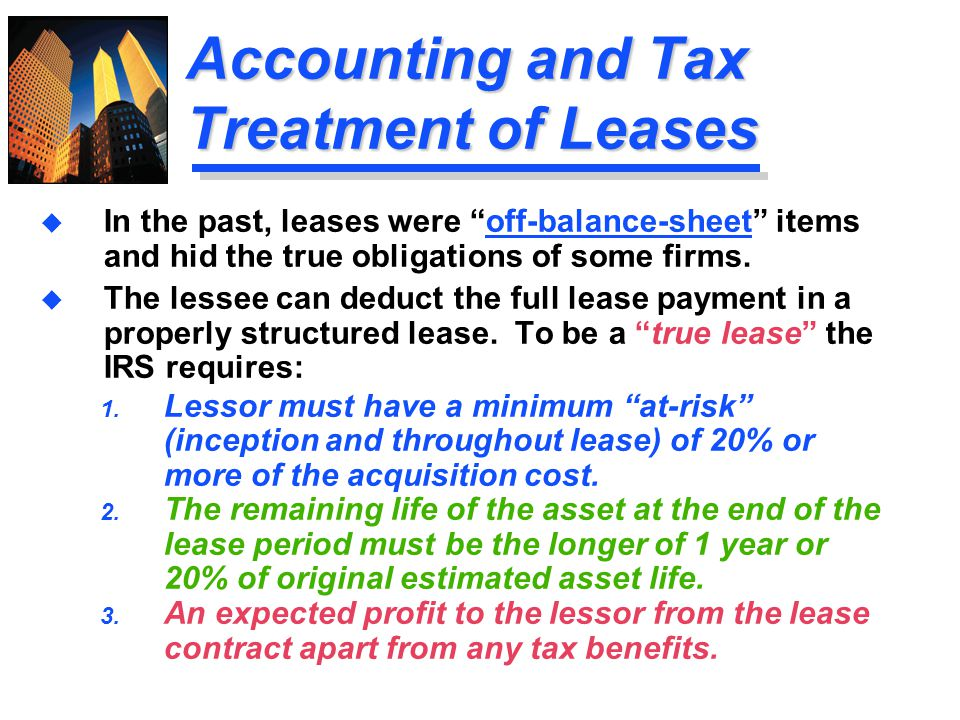 Accounting and Tax Treatment of Leases