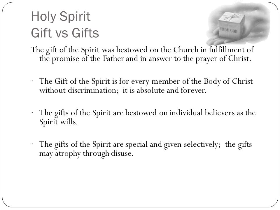 Holy Spirit Gift vs Gifts