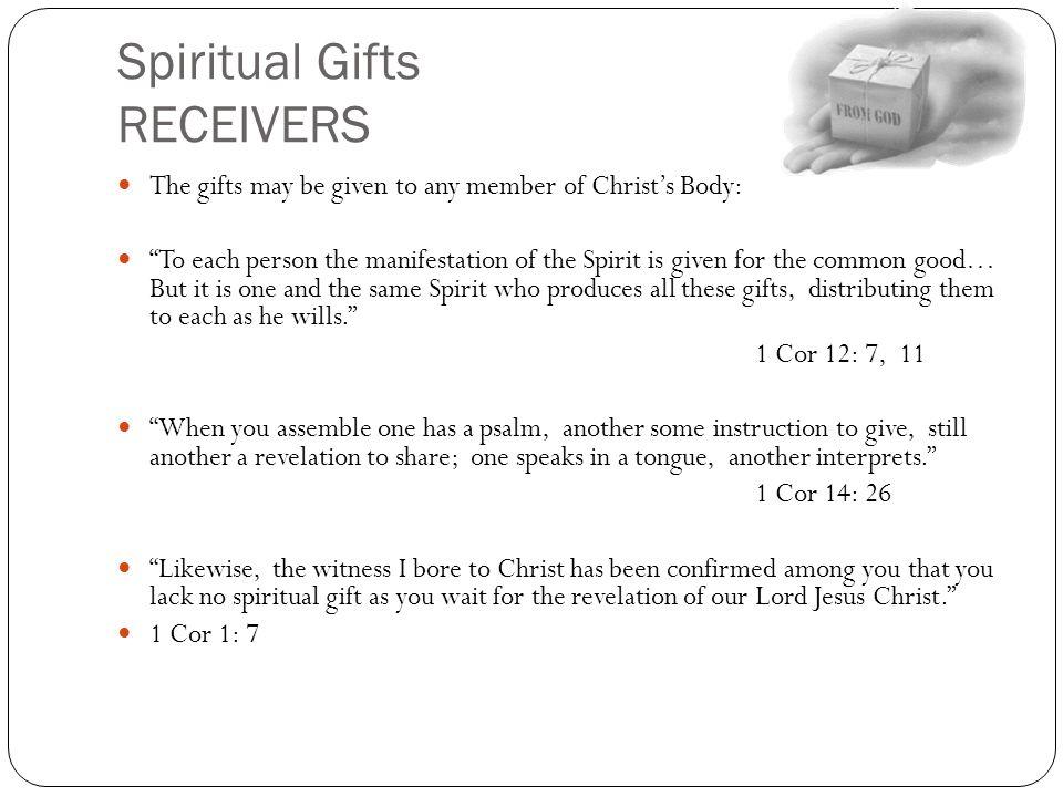 Spiritual Gifts RECEIVERS