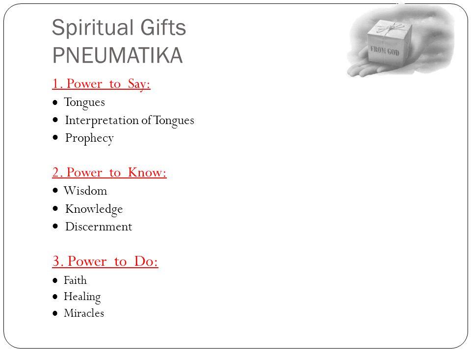 Spiritual Gifts PNEUMATIKA