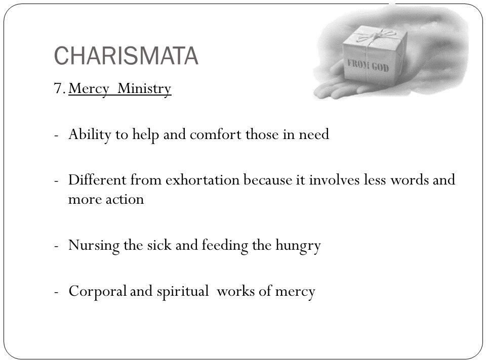 CHARISMATA 7. Mercy Ministry