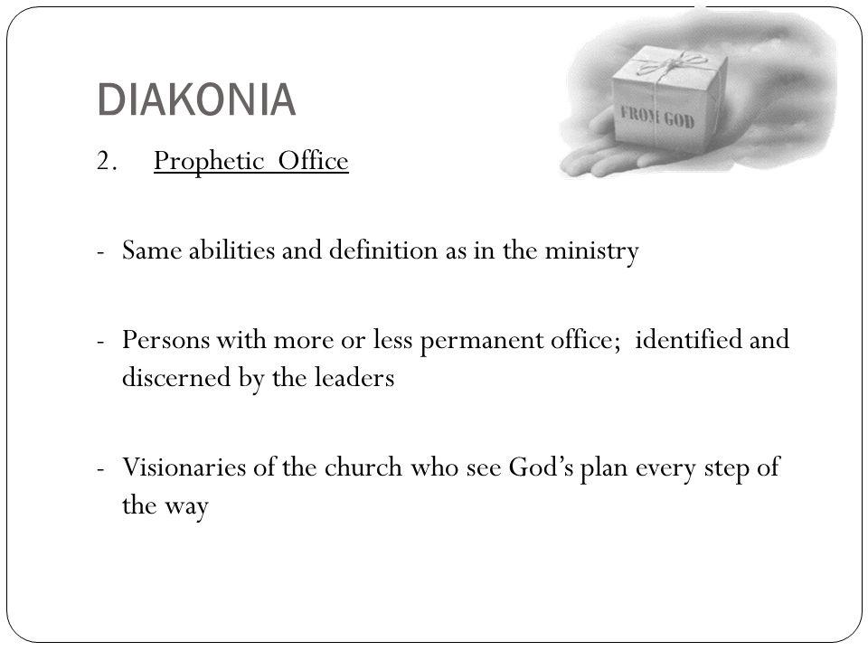 DIAKONIA 2. Prophetic Office