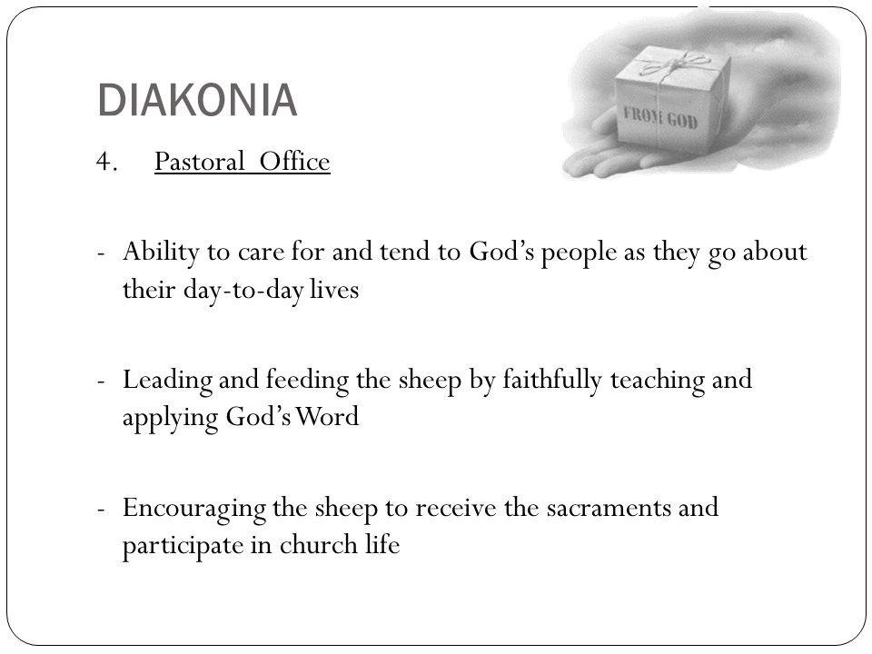 DIAKONIA 4. Pastoral Office