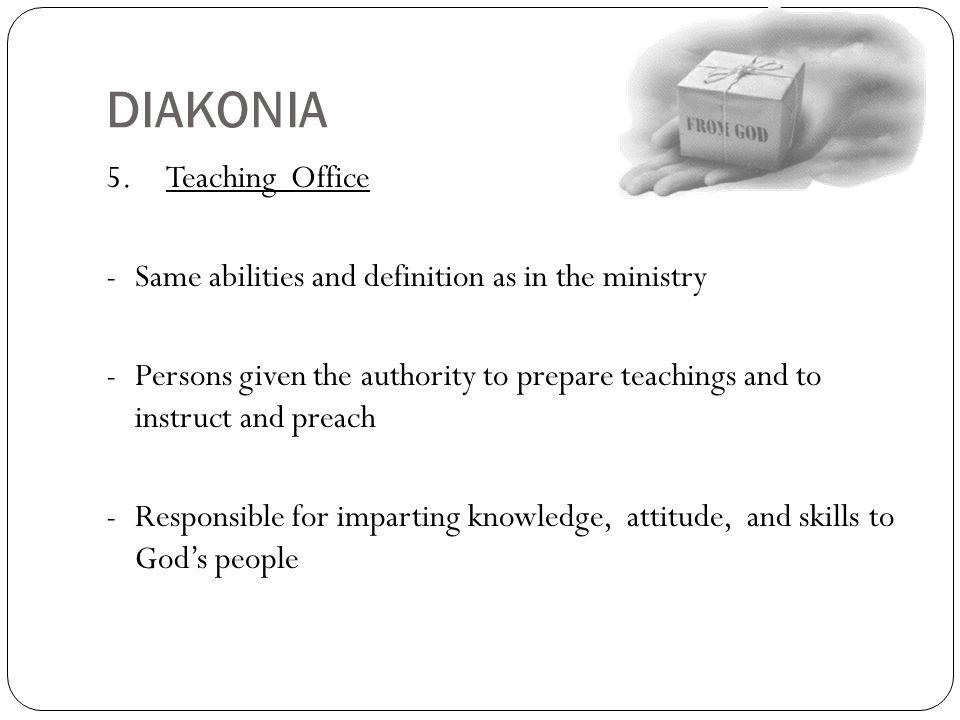 DIAKONIA 5. Teaching Office