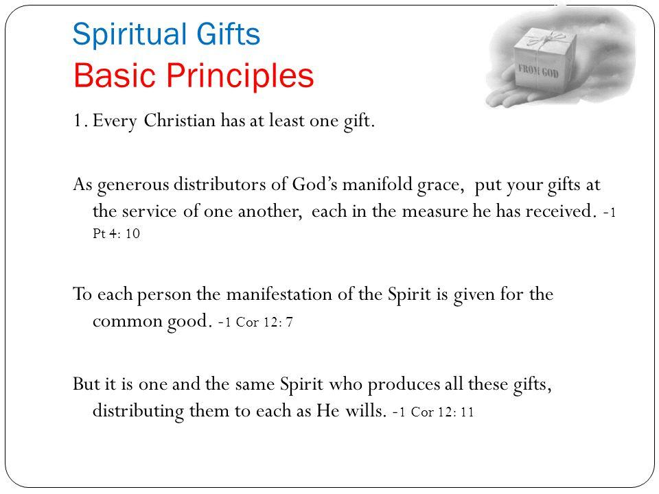 Spiritual Gifts Basic Principles
