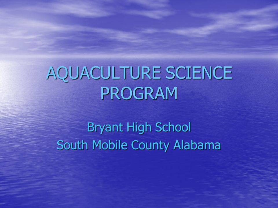 AQUACULTURE SCIENCE PROGRAM