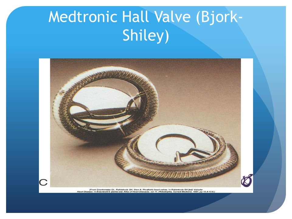 Medtronic Hall Valve (Bjork-Shiley)
