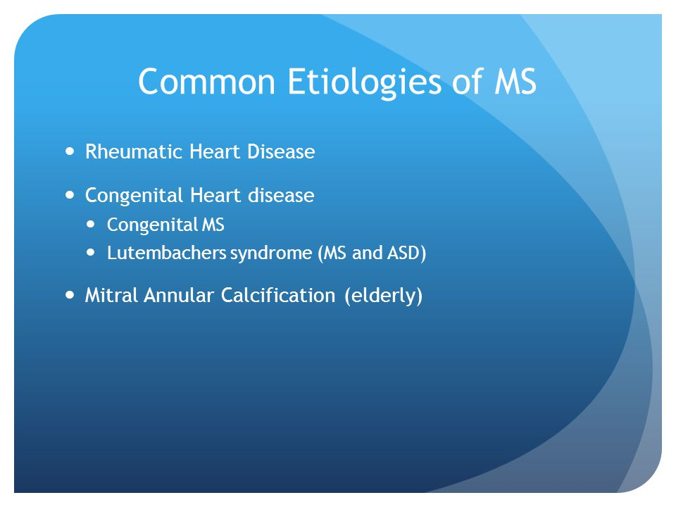 Common Etiologies of MS