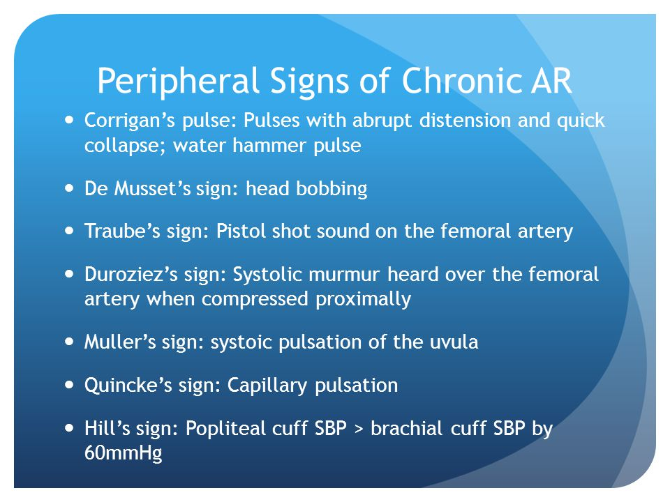 Peripheral Signs of Chronic AR
