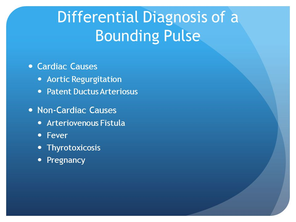 Differential Diagnosis of a Bounding Pulse
