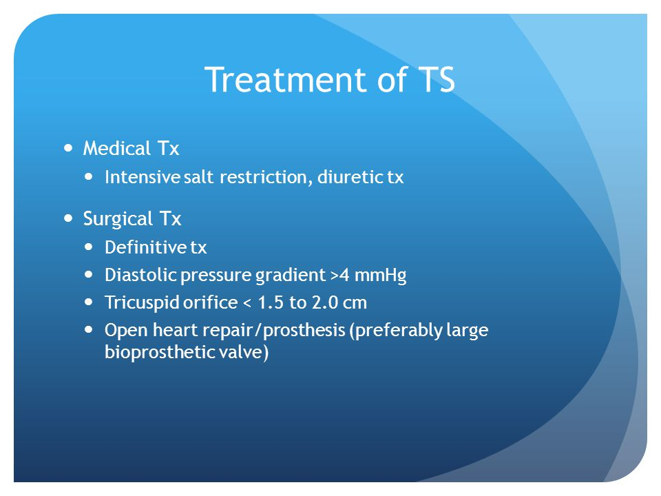Treatment of TS Medical Tx Surgical Tx