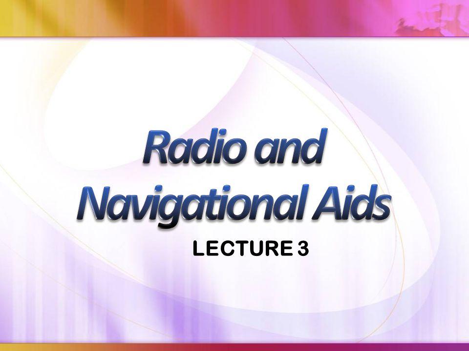 Radio and Navigational Aids