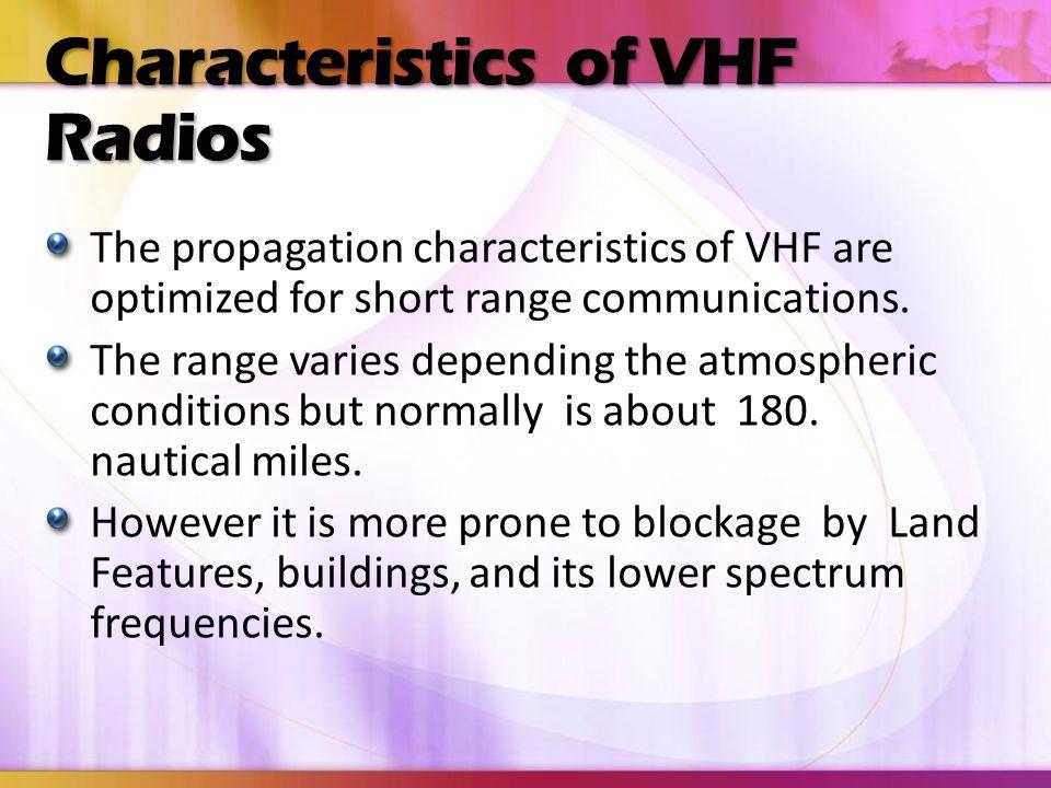 Characteristics of VHF Radios