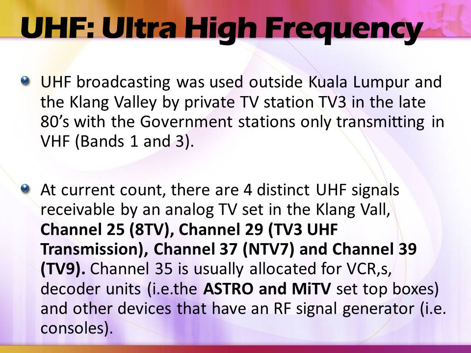 UHF: Ultra High Frequency