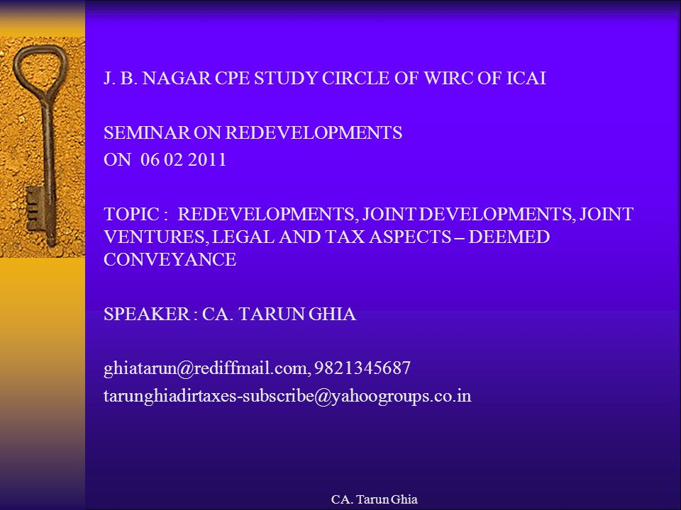 J. B. NAGAR CPE STUDY CIRCLE OF WIRC OF ICAI SEMINAR ON REDEVELOPMENTS