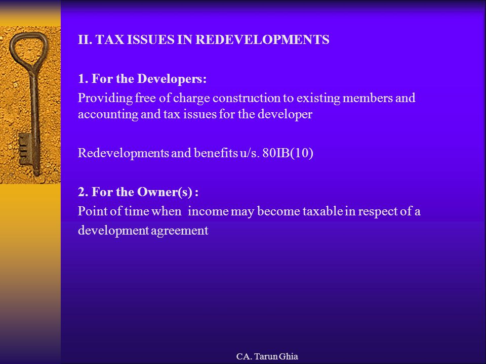 II. TAX ISSUES IN REDEVELOPMENTS 1. For the Developers: