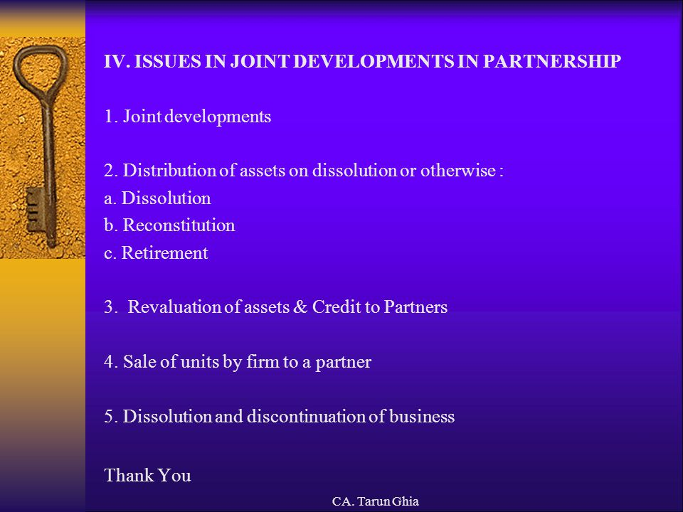 IV. ISSUES IN JOINT DEVELOPMENTS IN PARTNERSHIP 1. Joint developments