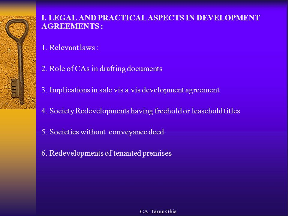 I. LEGAL AND PRACTICAL ASPECTS IN DEVELOPMENT AGREEMENTS :