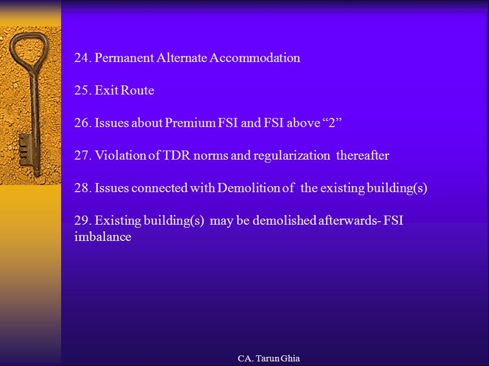 24. Permanent Alternate Accommodation 25. Exit Route