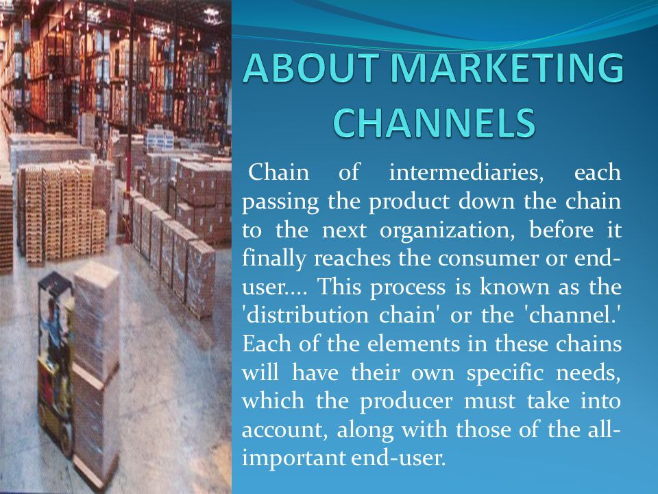 ABOUT MARKETING CHANNELS