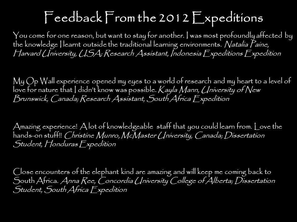 Feedback From the 2012 Expeditions