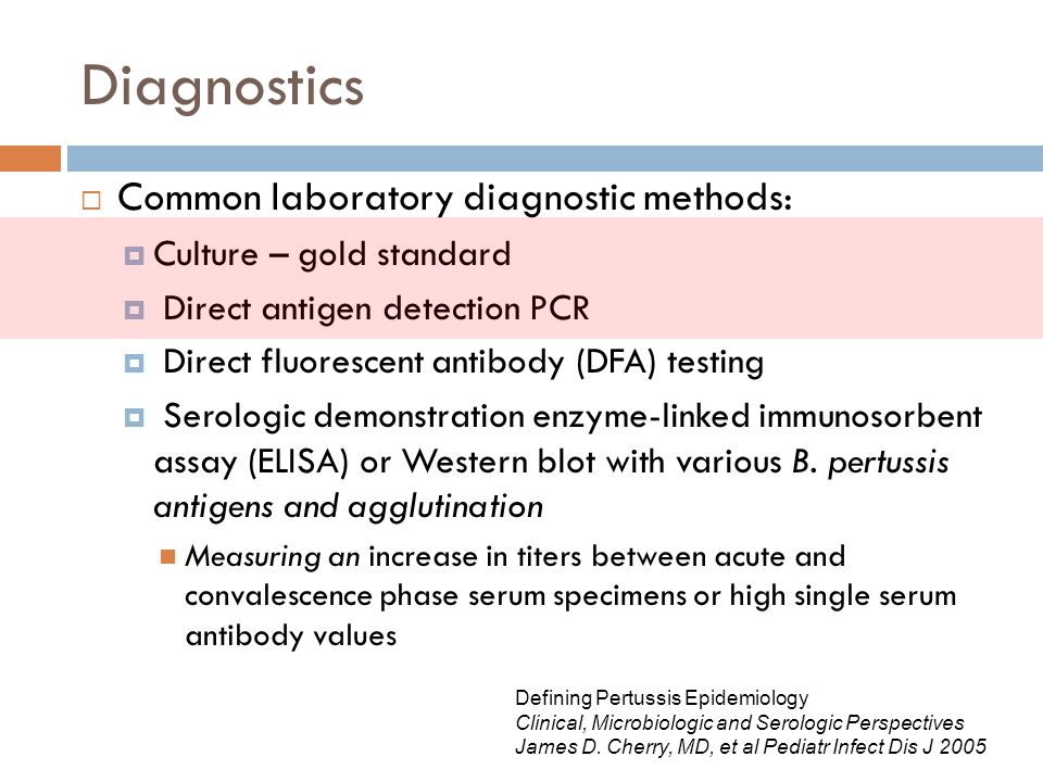 Diagnostics Common laboratory diagnostic methods: