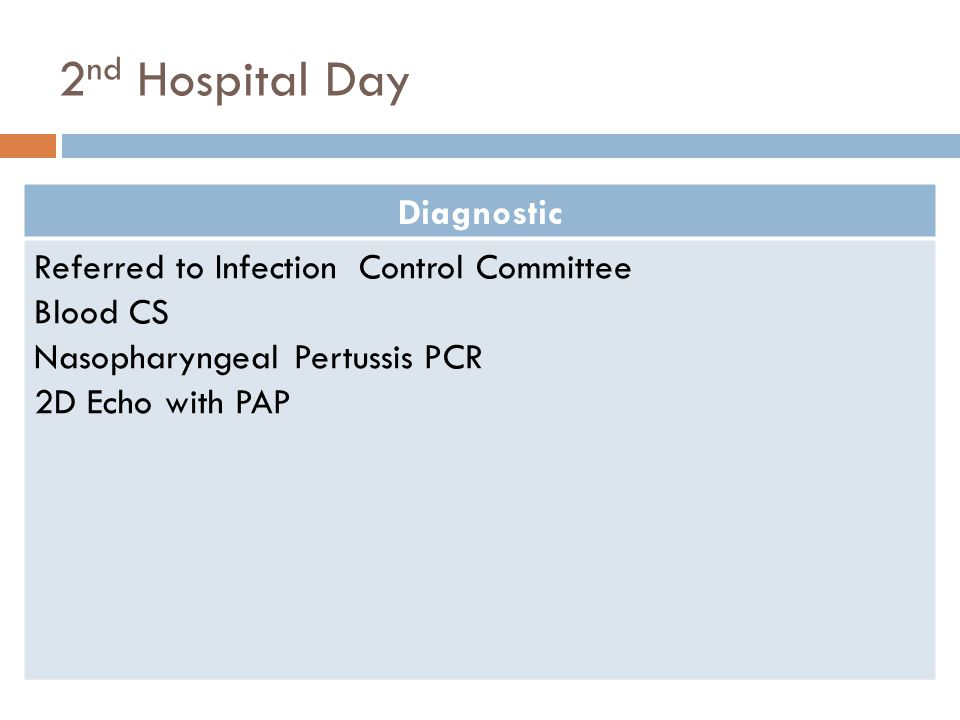 2nd Hospital Day Diagnostic Referred to Infection Control Committee