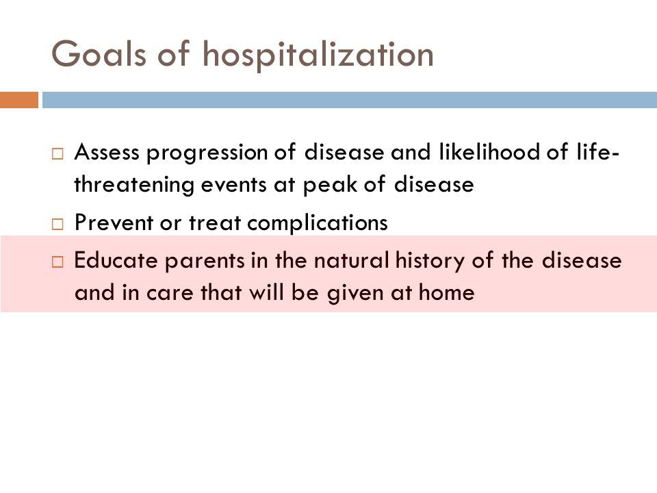 Goals of hospitalization