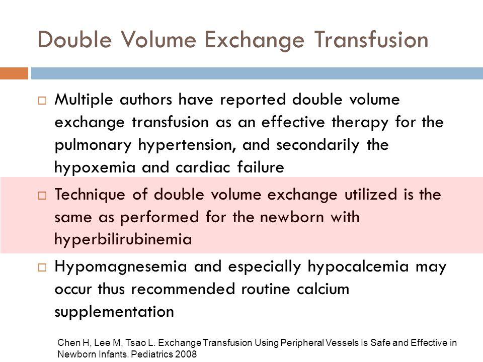 Double Volume Exchange Transfusion