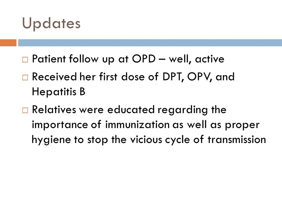 Updates Patient follow up at OPD – well, active