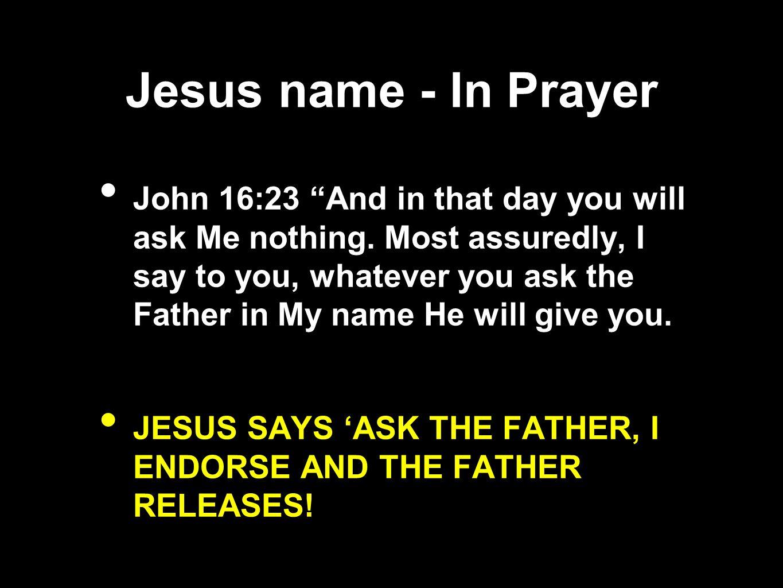 Jesus name - In Prayer
