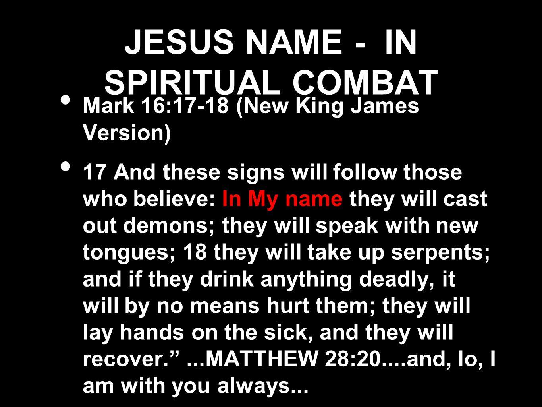 JESUS NAME - IN SPIRITUAL COMBAT