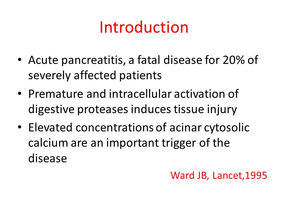 Introduction Acute pancreatitis, a fatal disease for 20% of severely affected patients.