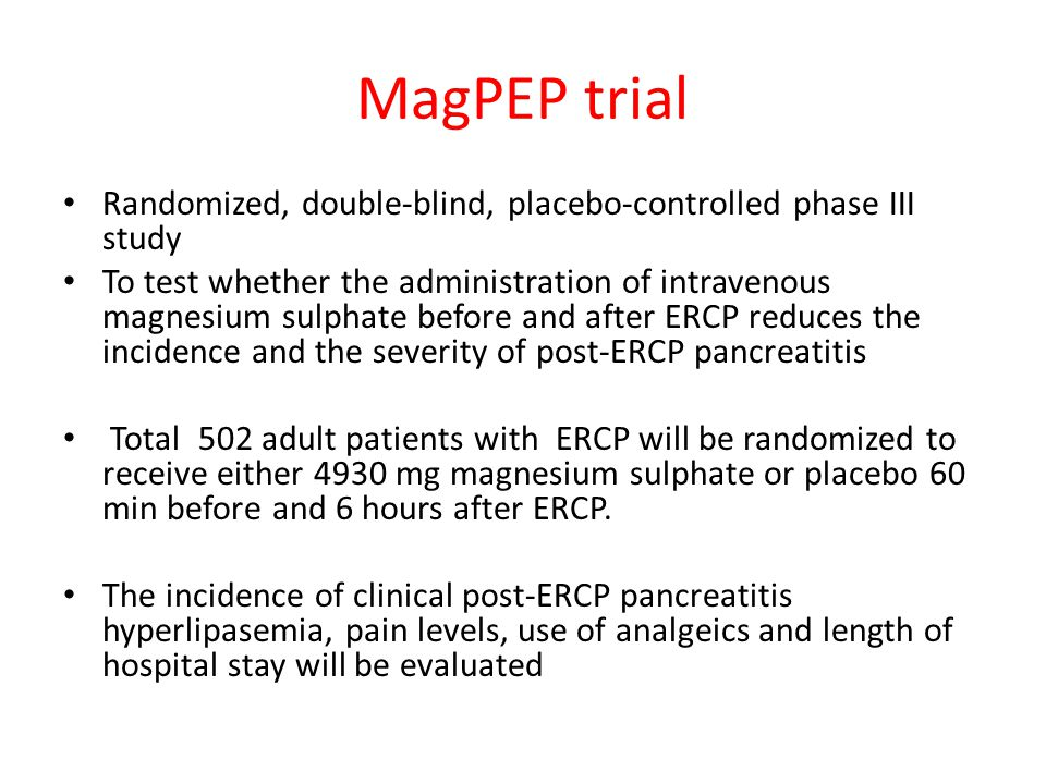 MagPEP trial Randomized, double-blind, placebo-controlled phase III study.
