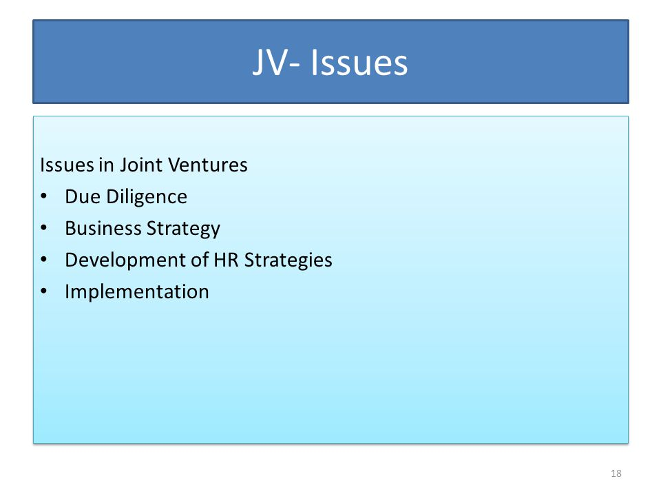 JV- Issues Issues in Joint Ventures Due Diligence Business Strategy