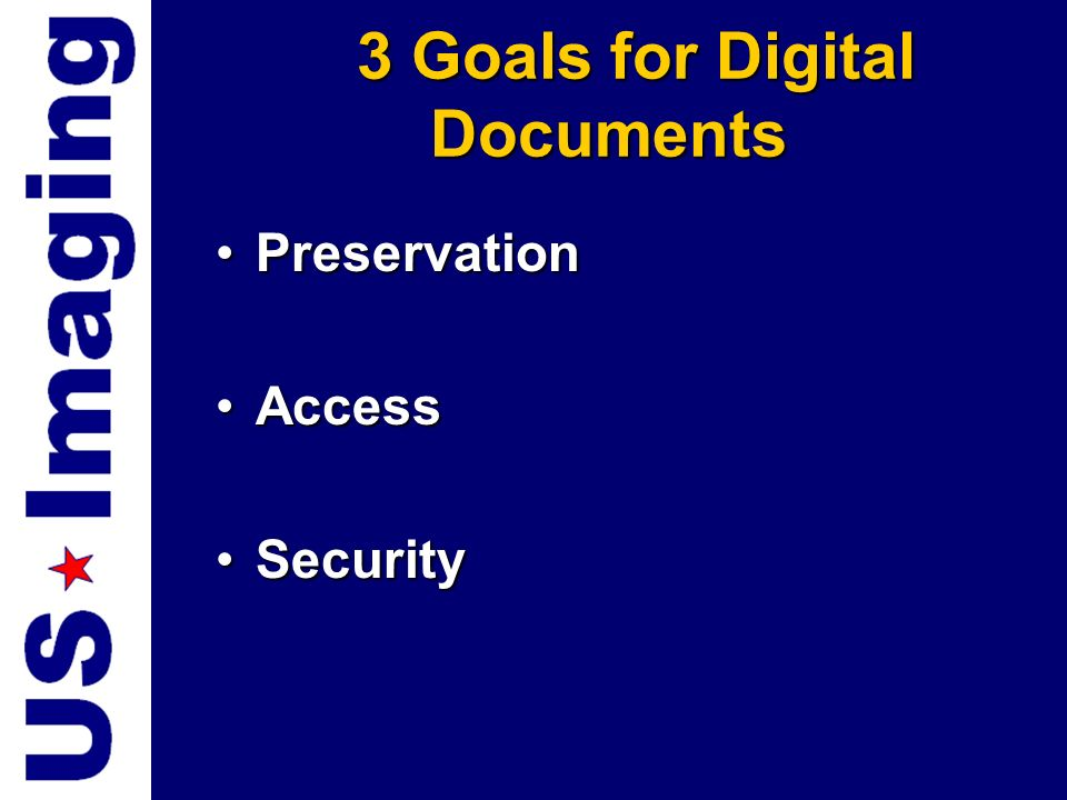 3 Goals for Digital Documents