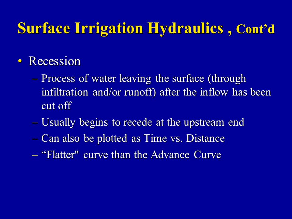 Surface Irrigation Hydraulics , Cont'd