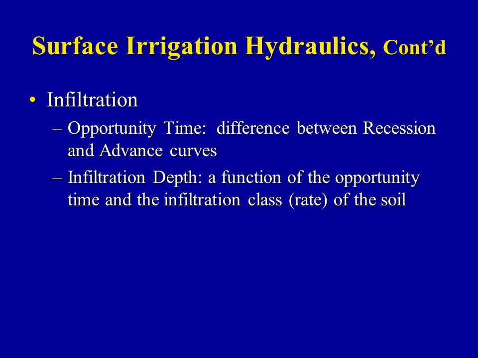 Surface Irrigation Hydraulics, Cont'd