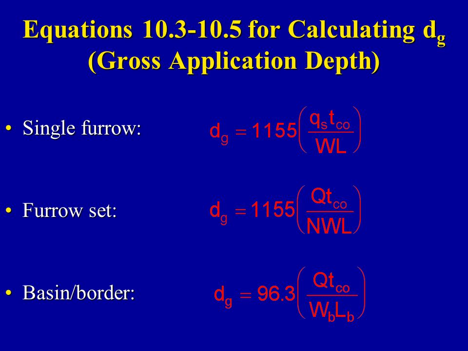 Equations 10.3-10.5 for Calculating dg (Gross Application Depth)