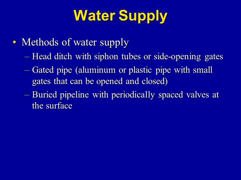 Water Supply Methods of water supply