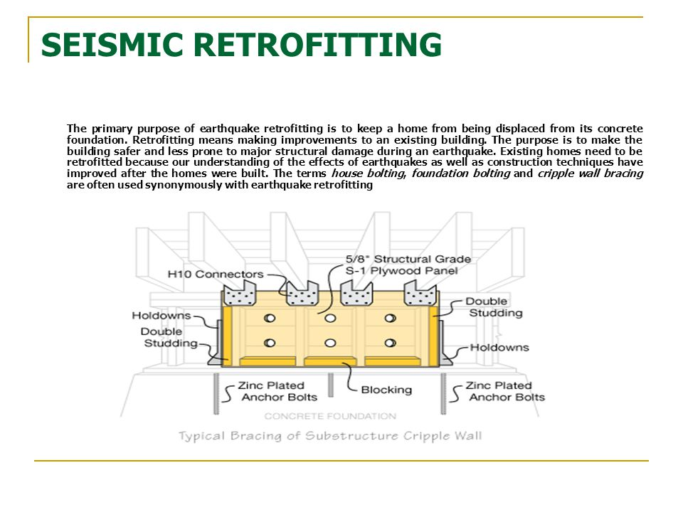 SEISMIC RETROFITTING
