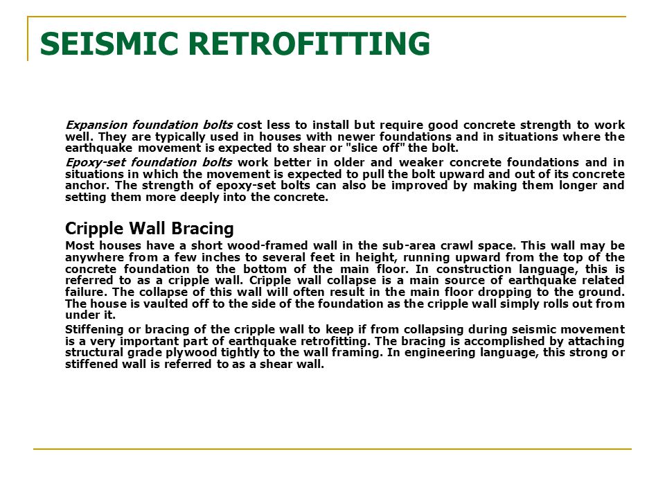 SEISMIC RETROFITTING Cripple Wall Bracing