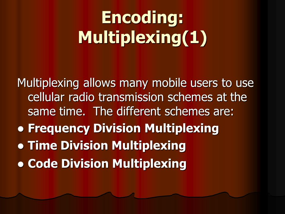 Encoding: Multiplexing(1)