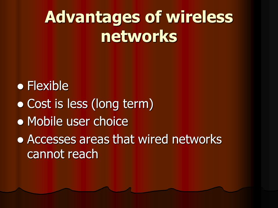 Advantages of wireless networks
