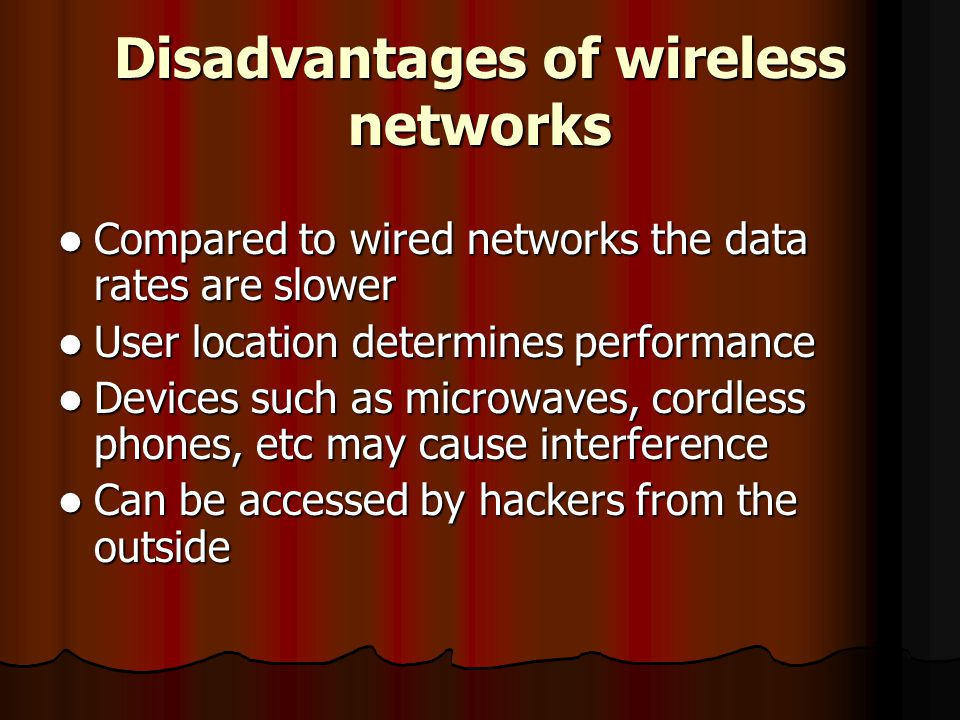 Disadvantages of wireless networks
